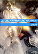 Oxford Architecture Yearbook 2006
